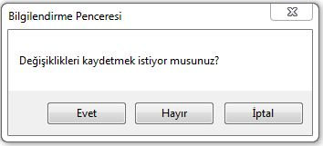 messagebox evet hayır iptal