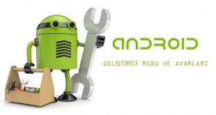 android geliştirici modu